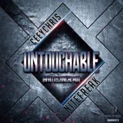 CeeyChris X Nitefreak - Untouchable (Original Mix)